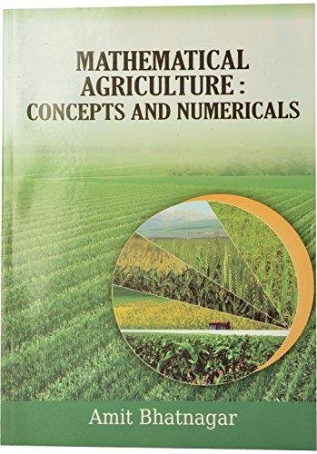 9789327240856: Mathematical Agriculture: Concepts And Numericals