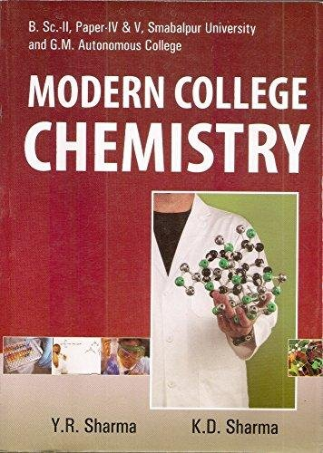 Modern Course in College Chemistry 4th Sem.: Sharma Y.R., Sharma