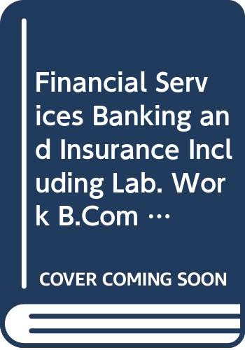 Financial Services Banking and Insurance Including Lab.: Rangnadhachary A.V., Sai