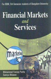 Financial Markets and Seriveces BBM 5th Sem.: Pasha Mohammed Farooq,