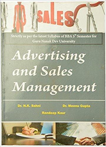 Advertising and Sales Management BBA 5th Sem.: Sahni N.K., Gupta