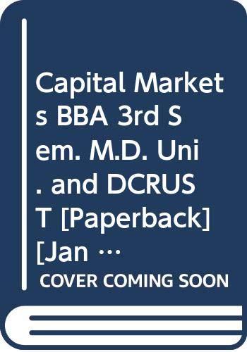 Capital Markets BBA 3rd Sem. M.D. Uni.: Gupta Shashi K.,