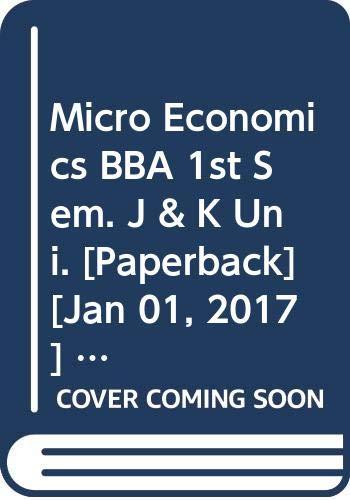 Micro Economics BBA 1st Sem. J &: Lekhi R.K., Inder