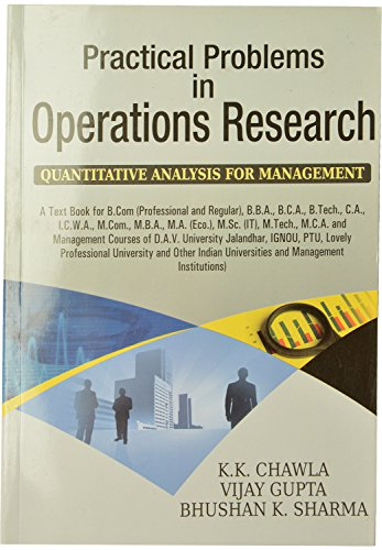 Practical Problem in Operations Research: Chawla K.K., Bhushan