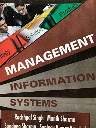 Management Information Systems: Rachhpal Singh, Manik