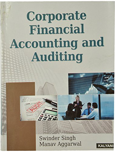 Corporate Financial Accounting and Auditing M.Com 2nd: Swinder Singh, Aggarwal