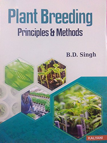 Plant Breeding Principles & Methods: Bd Singh