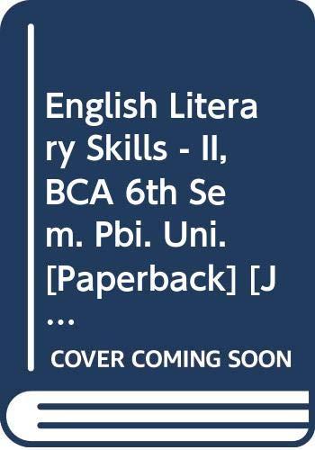 English Literary Skills - II, BCA 6th: Arora Abhishek, Arora