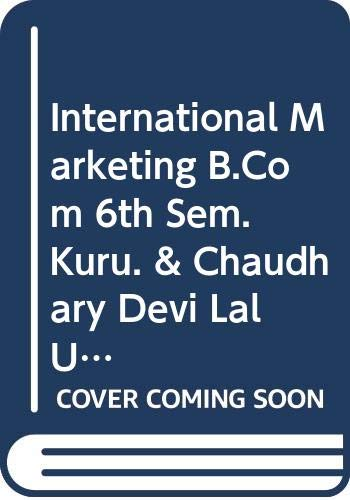 International Marketing B.Com 6th Sem. Kuru. &: Garg Ashu K.,