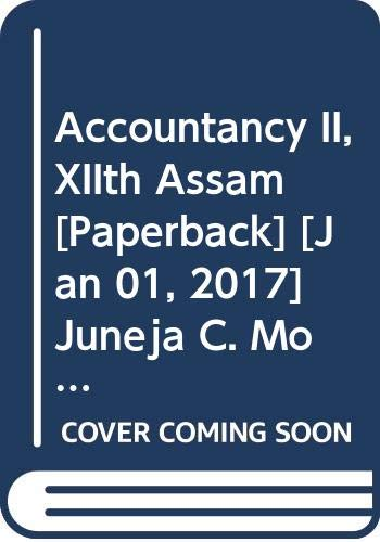 Accountancy II, 12th Assam: Juneja C. Mohan,