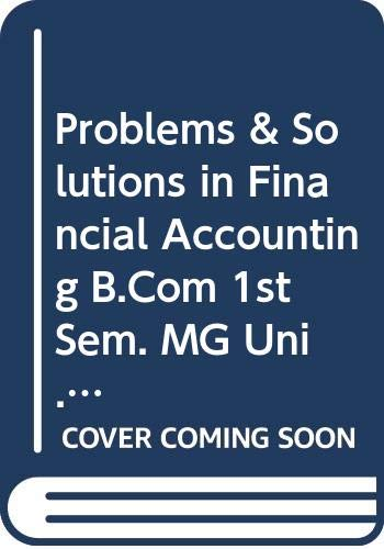 Problems & Solution in Financial Accounting B.Com: Jain S.P., Narang