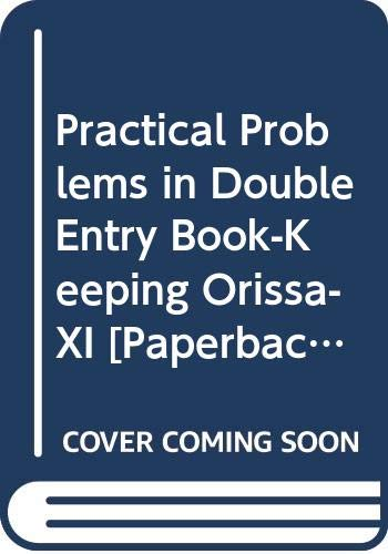 Practical Problems in Double Entry Book-Keeping CHSE: Juneja C. Mohan,