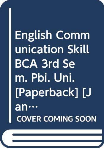 English Communication Skill BCA 3rd Sem. Pbi.: Arora Abhishek