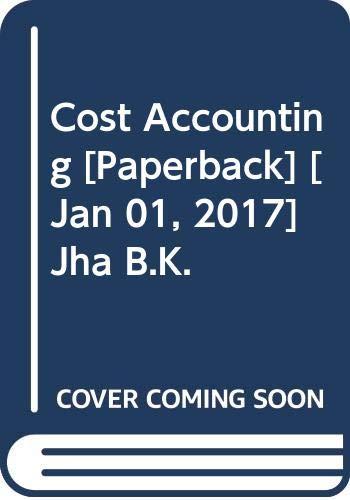 Cost Accounting: Jha B.K.