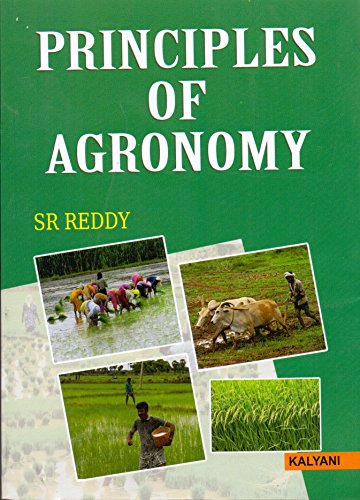 Principles of Agronomy (PB): Reddy, S R