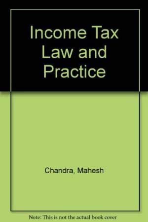 Income Tax Law & Practice B.Com 3rd: Gaur V.P., Narang