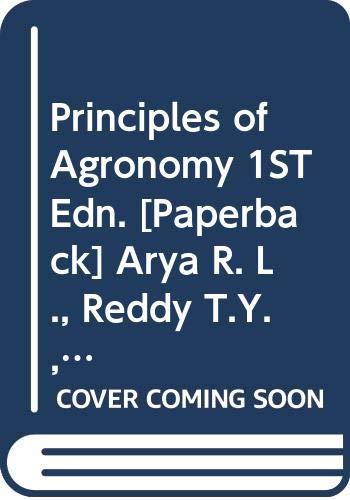 Principles of Agronomy: Arya R. L.,