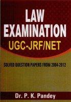 Law Examination UGC-JRF/NET: Pandey P.K.
