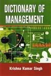 Dictionary of Management: Singh Krishna Kumar