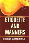 Etiquette and Manners: Singh Krishna Kumar