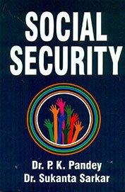 Social Security: Sarkar Sukanta Pandey
