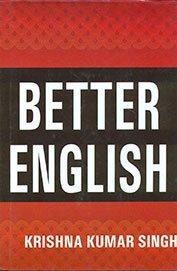 Better English: Singh Krishna Kumar