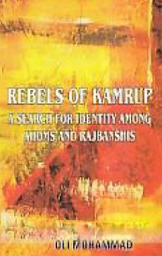 Rebels of Kamrup a Search for Idenity: Mukerji Sumit