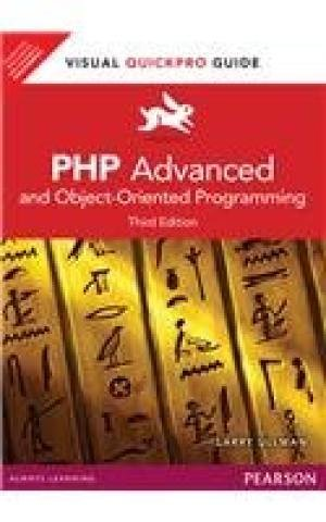 9789332502093: PHP Advanced and Object-Oriented Programming: Visual QuickPro Guide