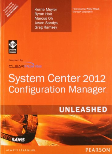 9789332502215: System Center 2012 Configuration Manager (SCCM) Unleashed, 1/e