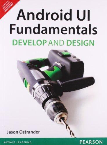 9789332502239: Android UI Fundamentals: Develop & Design