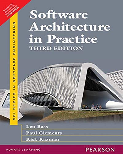 Software Architecture In Practice 3/E: Bass