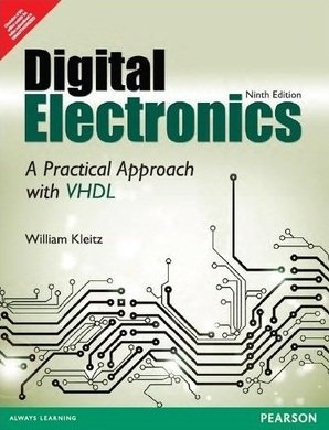 9789332505704: Digital Electronics: A Practical Approach with VHDL 9th Ed. By William Kleitz (International Economy Edition)