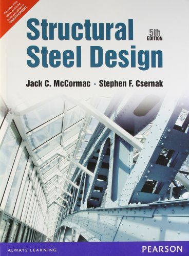 9789332505711: Structural Steel Design by Jack C Mccormac (2011-08-01)