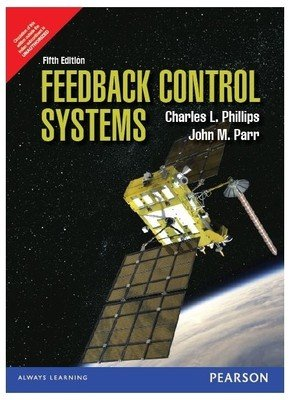 Feedback Control Systems 5/E: Charles L. Phillips