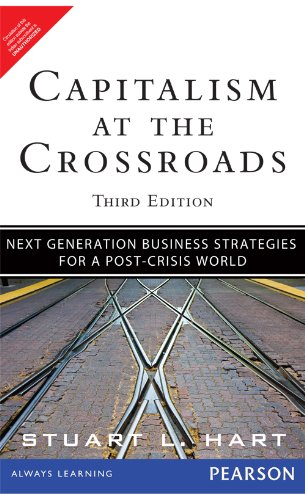 9789332508224: Capitalism at the Crossroads : Next Generation Business Strategies for a Post-Crisis World