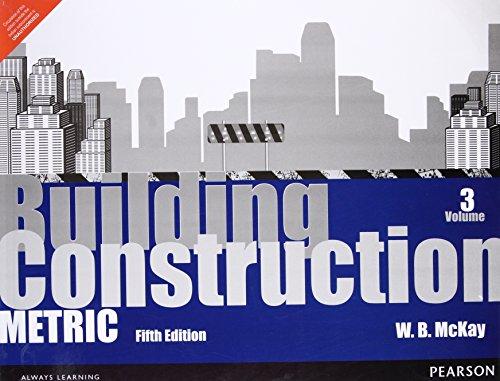 Building Construction: Metric Volume 3 -5Th Edition: Mckay, W.B.
