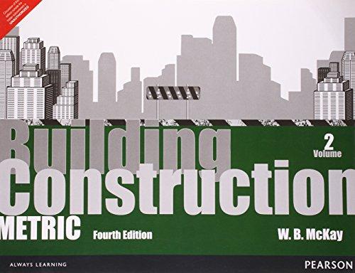 Building Construction: Metric, Vol. II (Fourth Edition): W.B. McKay