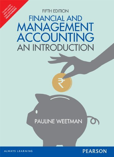 Financial and Management Accounting: An Introduction (Fifth Edition): Pauline Weetman
