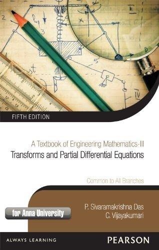 A Textbook of Engineering Mathematics-III (Transforms and: P. Sivaramakrishna Das,C.