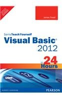 9789332515871: Sams Teach Yourself Visual Basic 2012 in 24 Hours, Complete Starter Kit,