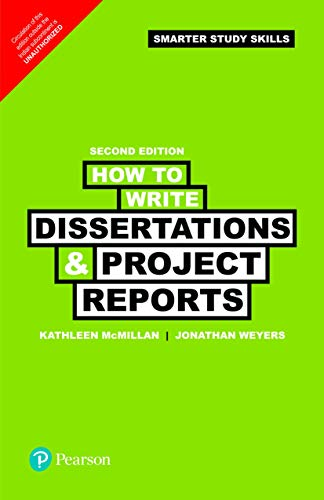 How To Write Dissertations & Project Reports,: Jonathan Weyers
