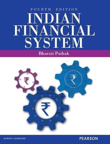 Indian Financial System, 4th Edn: Pathak, Bharati V.