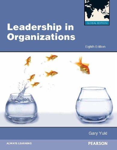 Leadership in Organizations (Eighth Edition): Gary Yukl