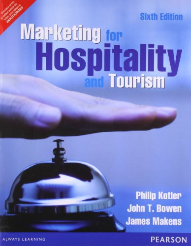 9789332518278: Marketing for Hospitality and Tourism 6th By Philip R Kotler (International Economy Edition)