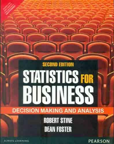 9789332518308: Statistics for Business: Decision Making and Analysis