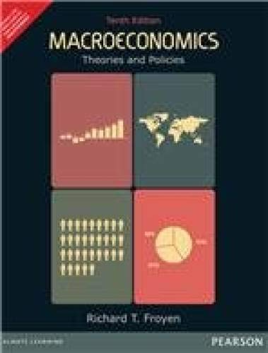 Macroeconomics Theories and Policies: Froyen,Richard T.