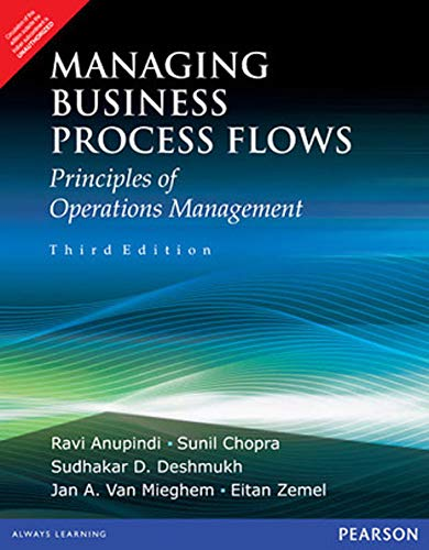 Managing Business Process Flows: Ravi Anupindi; Sunil