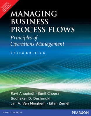 Managing Business Process Flows: Ravi Anupindi, Sunil