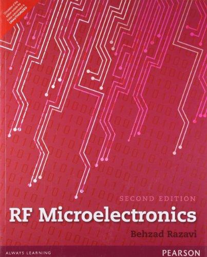 Rf Microelectronics, 2nd Edn: Behzad Razavi