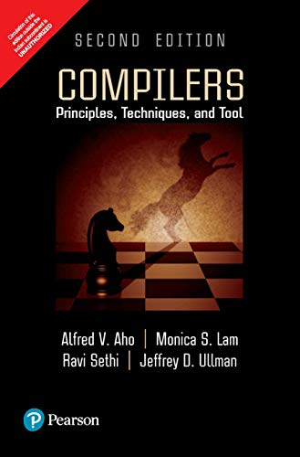 9789332518667: Compilers: Principles, Techniques, and Tools 2nd By Alfred V. Aho (International Economy Edition)